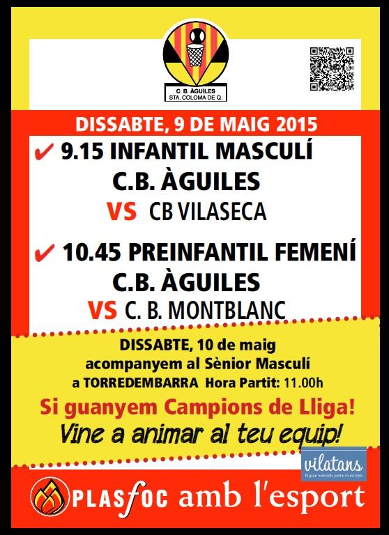Partits @cbaguiles 9 i 10 de Maig 2015